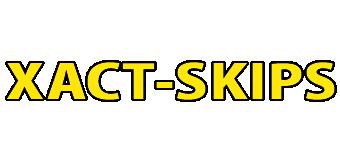 Xact Skips